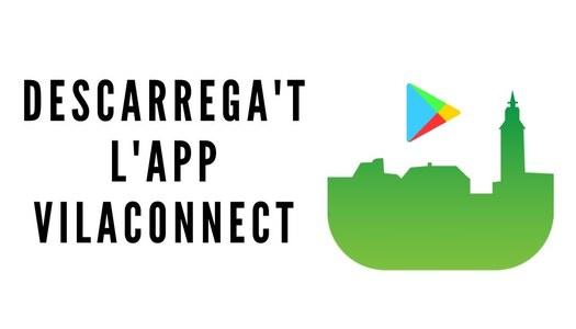 Descarrega't l'aplicació mòbil VILACONNECT per rebre tota la informació de Sant Ramon